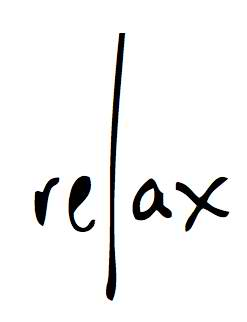 Week 1 Jan 24, 2013: Relaxing Your Mind